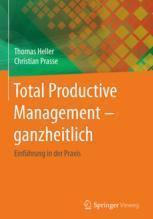 Total Productive Management - ganzheitlich