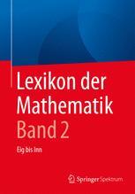 Lexikon der Mathematik: Band 2