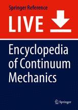 Encyclopedia of Continuum Mechanics