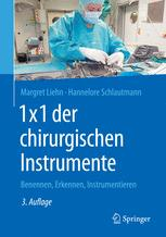 1×1 der chirurgischen Instrumente