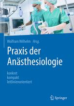 Praxis der Anästhesiologie