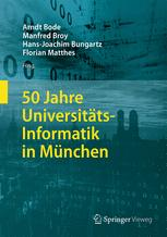 50 Jahre Universitäts-Informatik in München