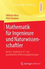 Mathematik für Ingenieure und Naturwissenschaftler