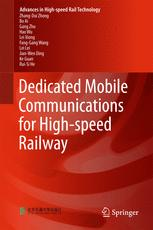 Dedicated Mobile Communications for High-speed Railway