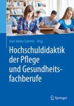 Hochschuldidaktik der Pflege und Gesundheitsfachberufe