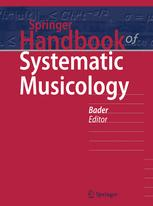 Springer Handbook of Systematic Musicology