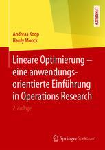 Lineare Optimierung – eine anwendungsorientierte Einführung in Operations Research