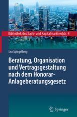 Beratung, Organisation und Vertragsgestaltung nach dem Honorar-Anlageberatungsgesetz