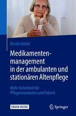 Medikamentenmanagement in der ambulanten und stationären Altenpflege