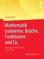 Mathematik trainieren: Brüche, Funktionen und Co.