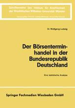 Der Börsenterminhandel in der Bundesrepublik Deutschland