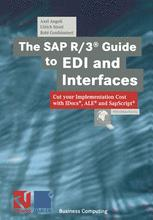 The SAP R/3® Guide to EDI and Interfaces