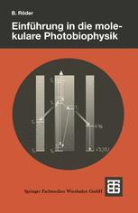 Einführung in die molekulare Photobiophysik