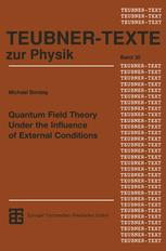 Quantum Field Theory Under the Influence of External Conditions