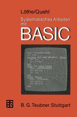 Systematisches Arbeiten mit BASIC