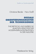 Soziale Orientierungsmuster der Technikgenese