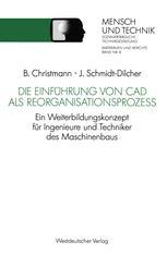 Die Einführung von CAD als Reorganisationsprozeß