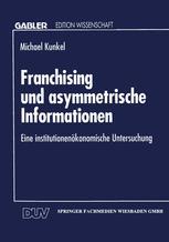 Franchising und asymmetrische Informationen