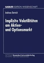 Implizite Volatilitäten am Aktien- und Optionsmarkt