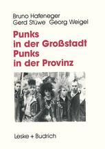 Punks in der Großstadt — Punks in der Provinz