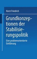 Grundkonzeptionen der Stabilisierungspolitik