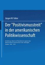 Der 'Positivismusstreit' in der amerikanischen Politikwissenschaft