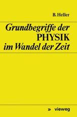 Grundbegriffe der Physik im Wandel der Zeit