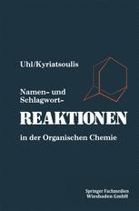 Namen- und Schlagwortreaktionen in der Organischen Chemie