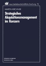 Strategisches Akquisitionsmanagement im Konzern
