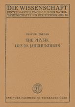 Die Physik des 20. Jahrhunderts