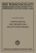 Fortschritte der projektiven Relativitätstheorie