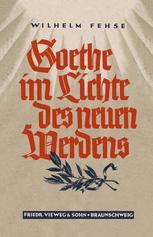Goethe im Lichte des neuen Werdens