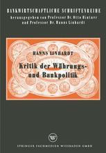 Kritik der Währungs- und Bankpolitik