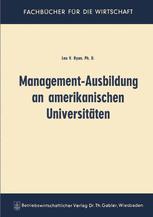 Management-Ausbildung an amerikanischen Universitäten