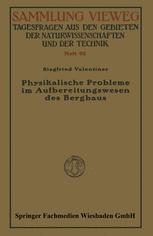 Physikalische Probleme im Aufbereitungswesen des Bergbaus