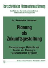 Planung als Zukunftsgestaltung