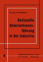 Rationelle Unternehmensführung in der Industrie
