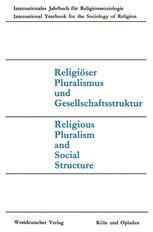 Religiöser Pluralismus und Gesellschaftsstruktur / Religious Pluralism and Social Structure