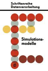 Simulationsmodelle für ökonomisch-organisatorische Probleme