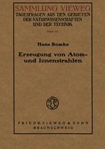 Erzeugung von Atom- und Ionenstrahlen