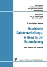 Maschinelle Datenverarbeitungssysteme in der Unternehmung