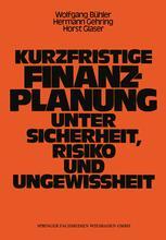 Kurzfristige Finanzplanung unter Sicherheit, Risiko und Ungewissheit