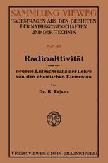 Radioaktivität und die neueste Entwickelung der Lehre von den chemischen Elementen