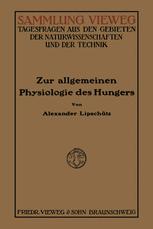 Zur Allgemeinen Physiologie des Hungers