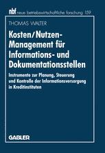 Kosten/Nutzen-Management für Informations- und Dokumentationsstellen