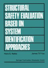 Structural Safety Evaluation Based on System Identification Approaches
