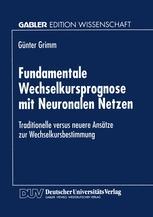 Fundamentale Wechselkursprognose mit Neuronalen Netzen