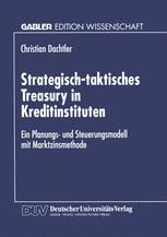 Strategisch-taktisches Treasury in Kreditinstituten