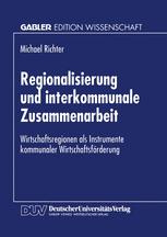 Regionalisierung und interkommunale Zusammenarbeit