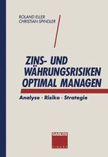 Zins- und Währungsrisiken optimal managen